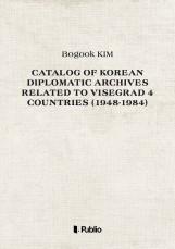 Catalog of Korean Diplomatic Archives related to Visegrad 4 countries (1948-1984) - termek_cimlapfoto.jpg