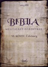 Biblia Megtalált Fordítása VI. könyv - termek_cimlapfoto.jpg