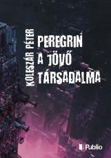 Peregrin a jövő társadalma - termek_cimlapfoto.jpg