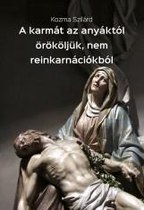 A karmát az anyáktól örököljük, nem reinkarnációkból - termek_cimlapfoto.jpg