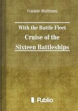 With the Battle Fleet Cruise of The Sixteen Battleships - termek_cimlapfoto.jpg