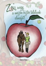 Zoi, avagy a mezőn biztos találunk almafát! - termek_cimlapfoto.jpg
