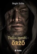 Tullia meséi - Őrző (Második kiadás) - front_cover.jpg